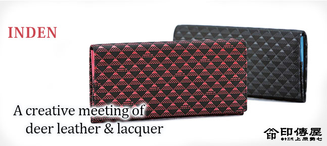 A creative meeting of deer leather & lacquer Inden Special Feature